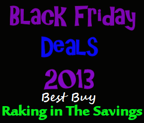 Black Friday 2013: Best Buy Black Friday Deals!