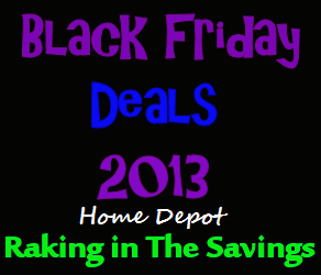 Black Friday 2013: Home Depot Black Friday Deals!