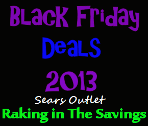 Black Friday 2013: Sears Outlet Black Friday Deals!