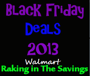 Black Friday 2013: Walmart Black Friday Deals!