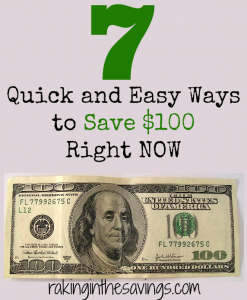 Quick and Easy Ways to Save $100 Right NOW