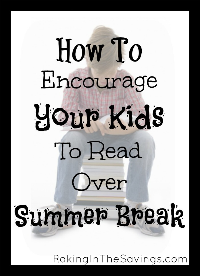 How To Encourage Your Kids To Read Over Summer Break