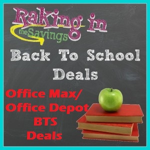 Office Max/Office Depot Back to School Deals 8/30 – 9/5!