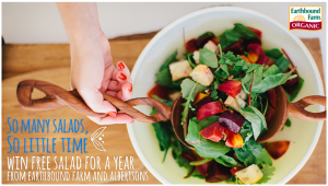 Win Salad For a Year From Albertsons and Earthbound Farm!