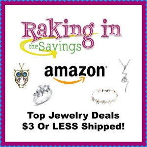 Weekly Round up of Amazon Jewelry Items For $3 or Less Including Shipping!
