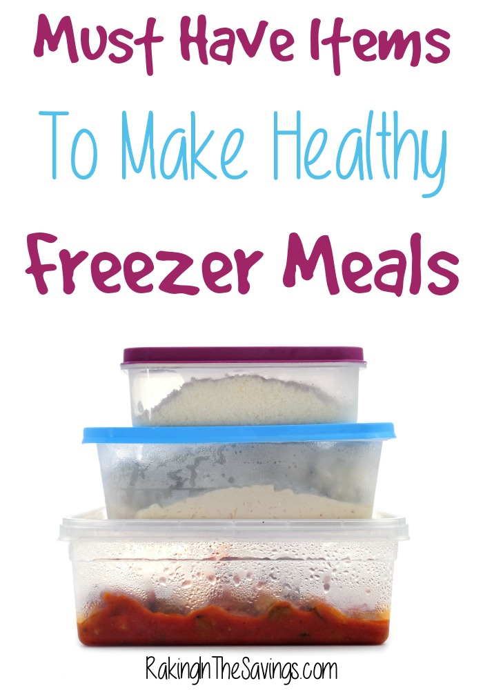 Must Have Items To Make Healthy Freezer Meals