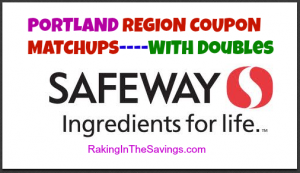 Safeway PORTLAND REGION Coupon Deals 6/29 – 7/5!