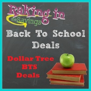 Dollar Tree Back to School Deals 7/20 – 7/27! Get The Supplies You Need For Less!