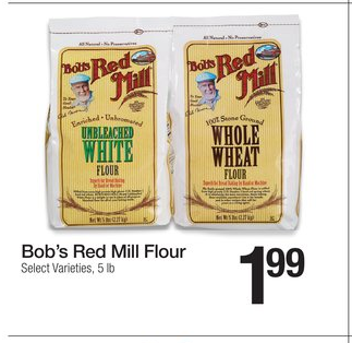 FREE Bob's Red Mill Flour 5 lb Bag at Fred Meyer ...