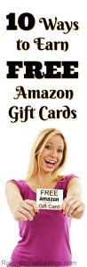Like to shop on Amazon? Then you will want to be sure to check out these 10 Ways to Earn Free Amazon Gift Cards!